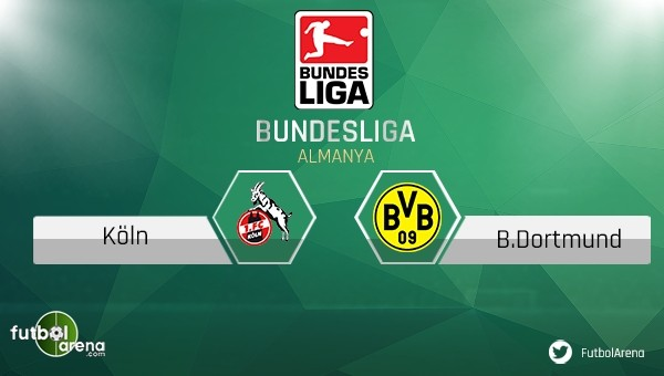 Köln - Borussia Dortmund maçı saat kaçta, hangi kanalda?