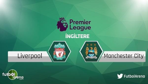 Liverpool - Manchester City maçı saat kaçta, hangi kanalda?