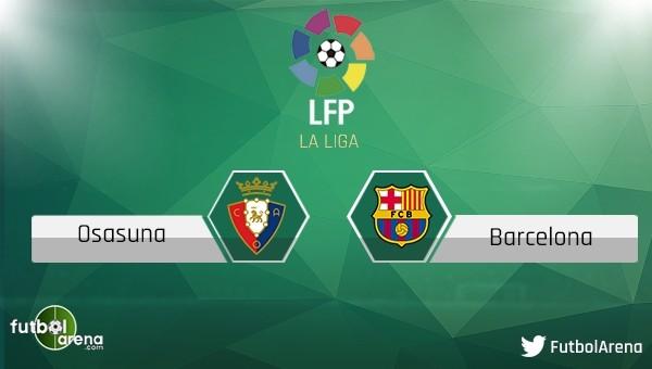 Osasuna - Barcelona maçı saat kaçta, hangi kanalda?