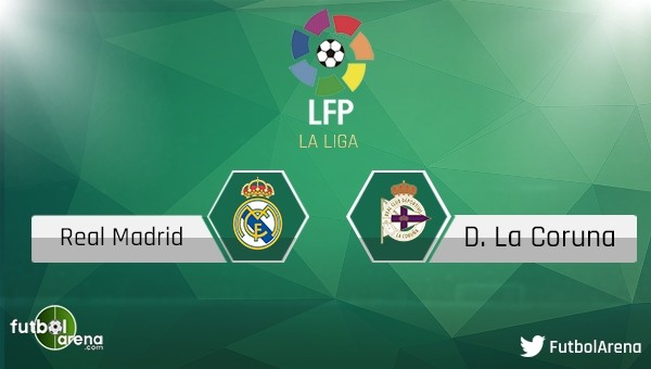 Real Madrid - Deportivo La Coruna maçı saat kaçta, hangi kanalda?