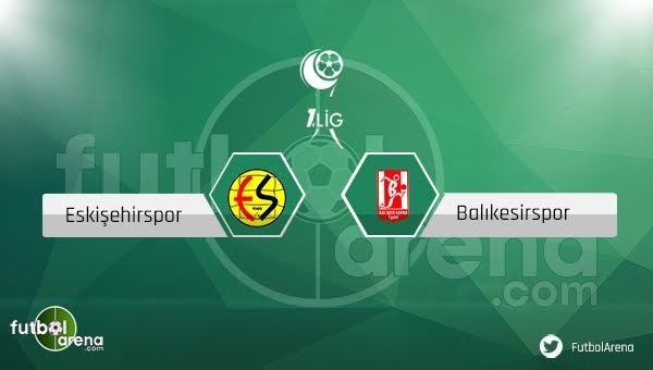 Eskişehirspor - Balıkesirspor maçı saat kaçta, hangi kanalda?
