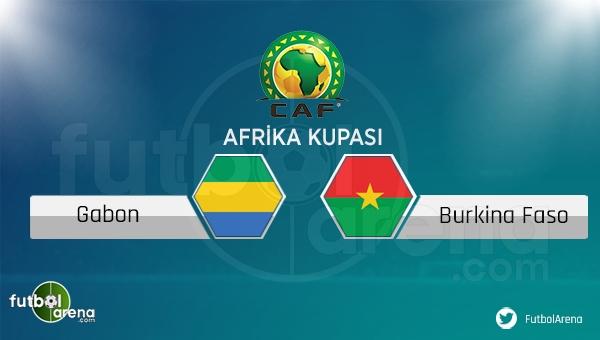 Gabon - Burkina Faso maçı saat kaçta, hangi kanalda?