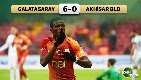 Galatasaray 6-0 Akhisar Belediyespor maç özeti ve golleri