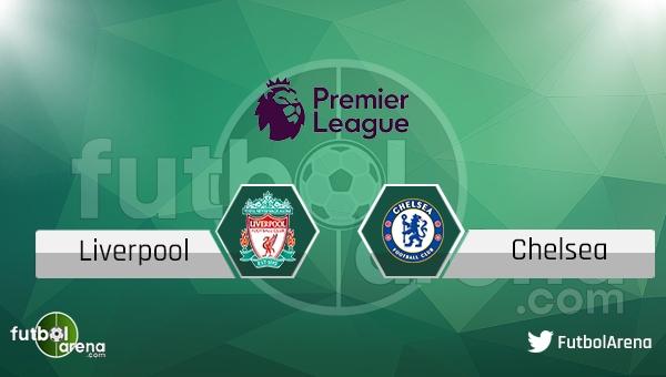 Liverpool - Chelsea maçı saat kaçta, hangi kanalda?