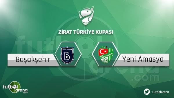 Medipol Başakşehir - Yeni Amasyaspor maçı saat kaçta, hangi kanalda?