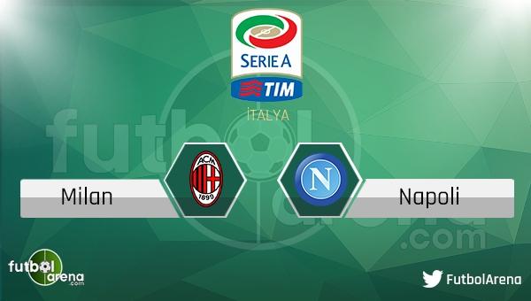 Milan - Napoli maçı saat kaçta, hangi kanalda?