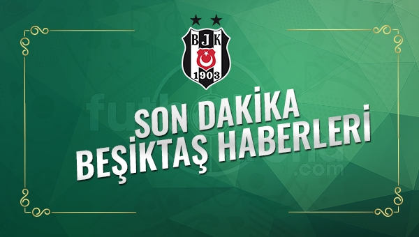 Son Dakika Beşiktaş  (26 Ocak 2017 Perşembe)