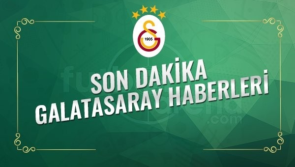Son Dakika Galatasaray Transfer Haberleri (26 Ocak 2017 Perşembe)