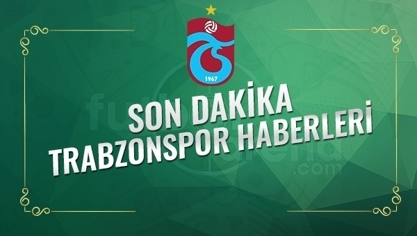 Son Dakika Trabzonspor Transfer Haberleri (25 Ocak 2017 Çarşamba)