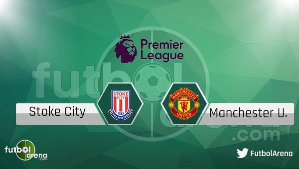 Stoke City - Manchester United maçı saat kaçta, hangi kanalda?
