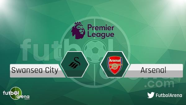 Swansea City - Arsenal maçı saat kaçta, hangi kanalda?