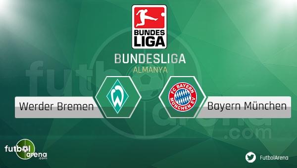 Werder Bremen - Bayern Münih maçı saat kaçta, hangi kanalda?