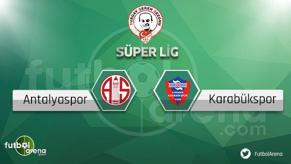 Antalyaspor - Karabükspor maçı saat kaçta, hangi kanalda? (Antalya Karabük maçı ne zaman?)