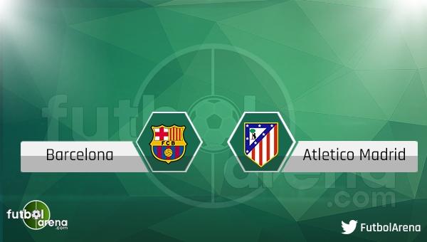 Barcelona - Atletico Madrid İspanya Kupası maçı saat kaçta, hangi kanalda?