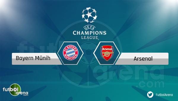 Bayern Münih - Arsenal maçı saat kaçta, hangi kanalda?