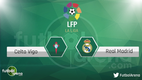 Celta Vigo - Real Madrid maçı saat kaçta, hangi kanalda?
