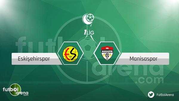 Eskişehirspor - Manisaspor maçı ne zaman, saat kaçta? (Eskişehir Manisa maçı)