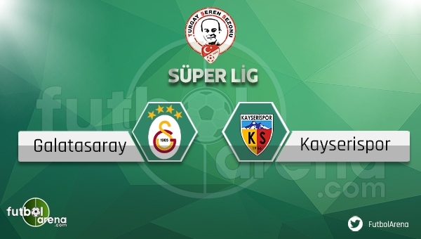 Galatasaray - Kayserispor maçı ne zaman, saat kaçta? (GS Kayseri maçı)