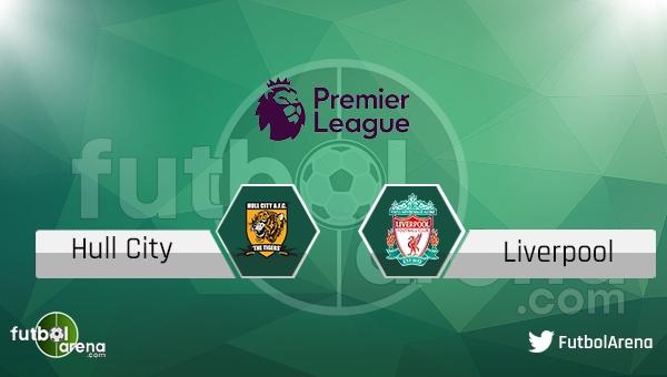 Hull City - Liverpool maçı saat kaçta, hangi kanalda?