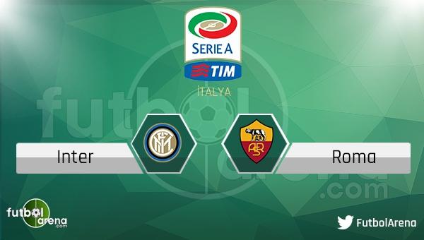 Inter - Roma maçı saat kaçta, hangi kanalda?
