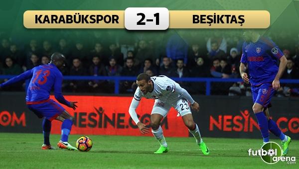 Karabükspor 2-1 Beşiktaş maç özeti ve golleri