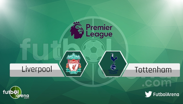 Liverpool - Tottenham Hotspur maçı saat kaçta, hangi kanalda?