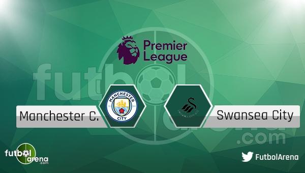 Manchester City - Swansea City maçı saat kaçta, hangi kanalda?