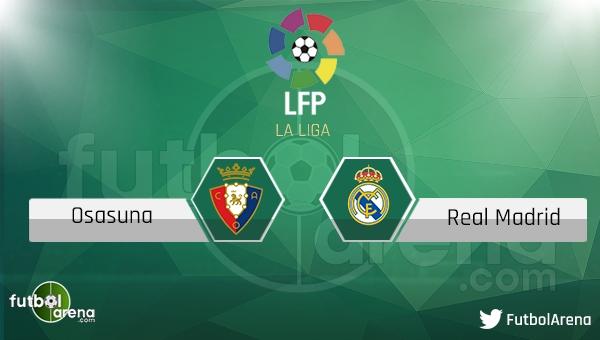 Osasuna - Real Madrid maçı saat kaçta, hangi kanalda?