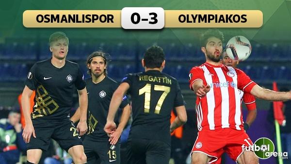 Osmanlıspor 0 - 3 Olympiakos maç özeti ve golleri (İZLE)