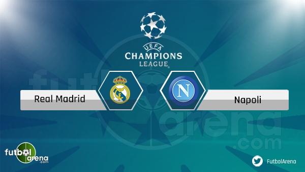 Real Madrid - Napoli maçı saat kaçta, hangi kanalda?