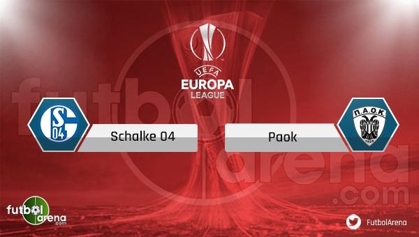 Schalke PAOK saat kaçta, hangi kanalda? (Schalke PAOK uydu kanalları)