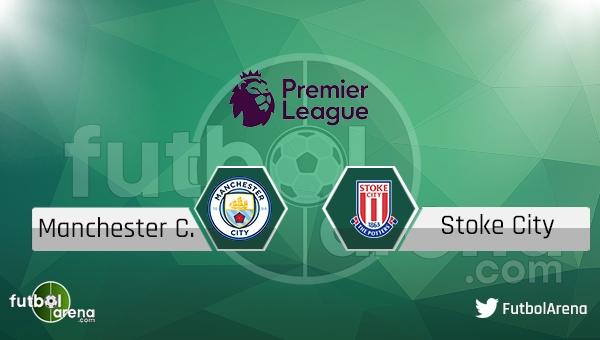 Manchester City - Stoke City maçı saat kaçta, hangi kanalda? (Canlı izle)