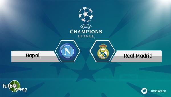 Napoli - Real Madrid maçı saat kaçta, hangi kanalda?