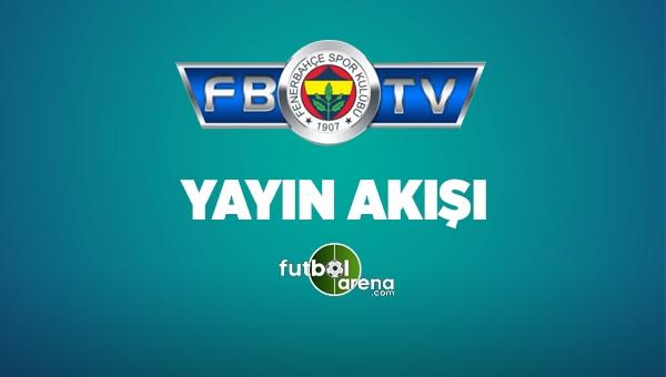 FB TV Yayın Akışı 10 Nisan 2017 Pazartesi - Fenerbahçe TV Canlı izle (FB TV Uydu Frekans Bilgileri)