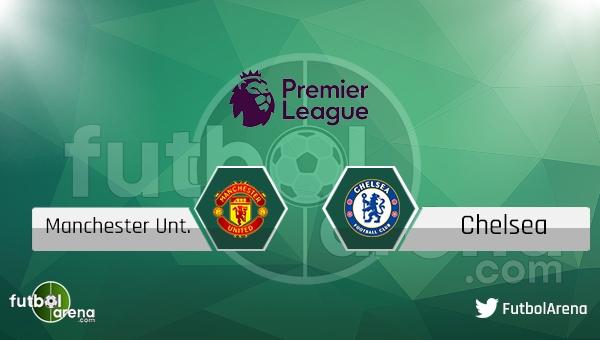 Manchester United - Chelsea maçı saat kaçta, hangi kanalda? (Manchester United Chelsea şifresiz nasıl izlerim?)
