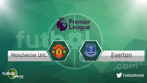 Manchester United Everton maçı saat kaçta, hangi kanalda?