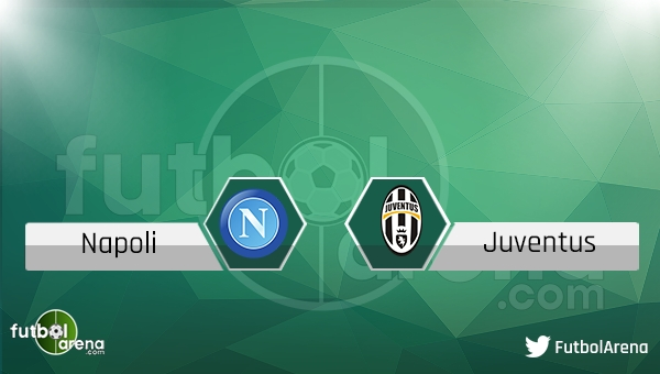 Napoli Juventus maçı saat kaçta hangi kanalda?