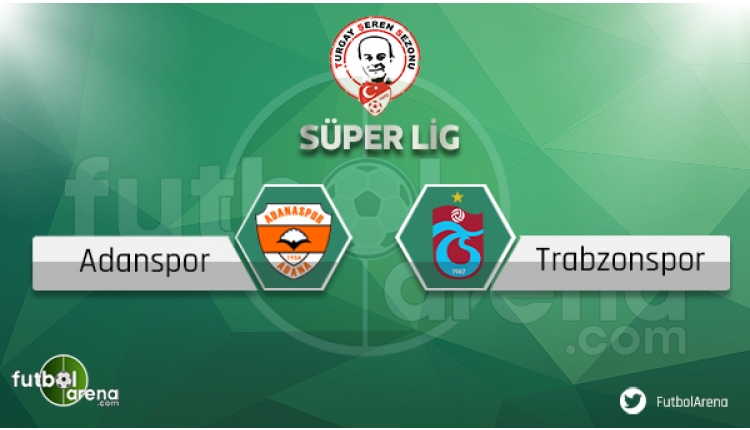 Adanaspor Trabzonspor maçı sakat ve cezalı futbolcular