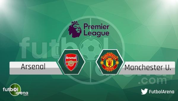 Arsenal - Manchester United maçı saat kaçta, hangi kanalda? Şifresiz izle