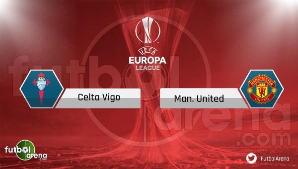 Celta Vigo Manchester United saat kaçta, hangi kanalda? (CANLI İZLE)
