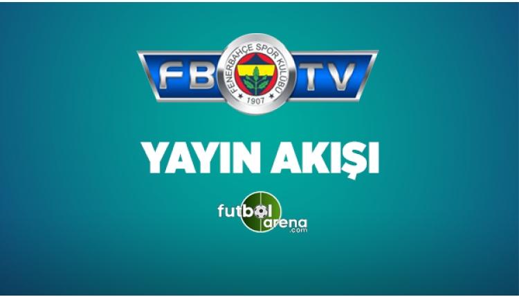 FB TV Yayın Akışı 15 Mayıs 2017 Pazartesi - Fenerbahçe TV Canlı izle (FB TV Uydu Frekans Bilgileri)