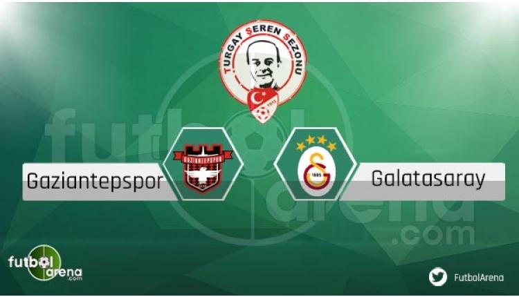 Gaziantepspor Galatasaray maçı sakat ve cezalı futbolcular