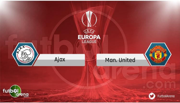 Manchester United - Ajax maçı saat kaçta, hangi kanalda?