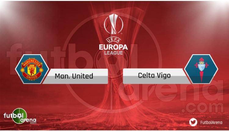 Manchester United - Celta Vigo maçı saat kaçta, hangi kanalda? Şifresiz izle