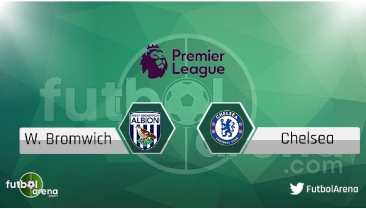 West Bromwich - Chelsea maçı saat kaçta, hangi kanalda? Şifresiz izle
