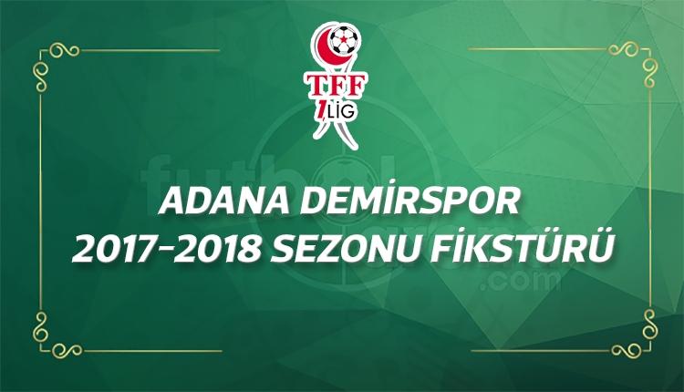 Adana Demirspor'un 2017-2018 sezonu fikstürü - Adana Demirspor maçları