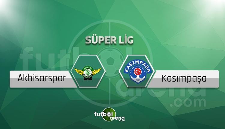 Akhisar Belediyespor Kasımpaşa canlı skor, maç sonucu - Maç hangi kanalda?