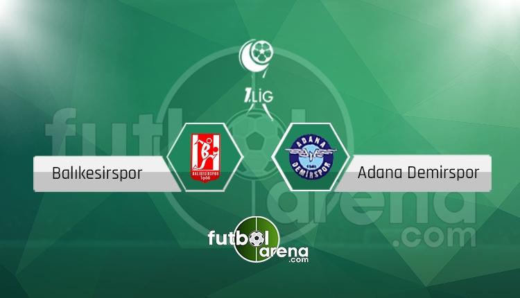 Balıkesirspor - Adana Demirspor maçı saat kaçta, hangi kanalda?