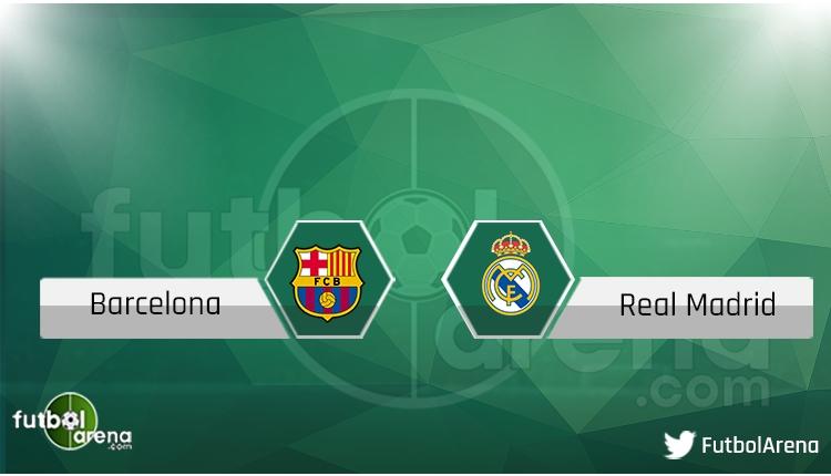 Barcelona - Real Madrid şifresiz canlı izle