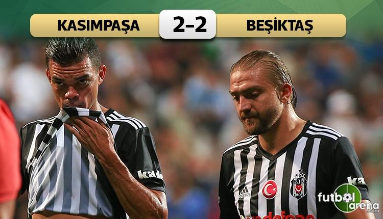 Beşiktaş'a Kasımpaşa freni!